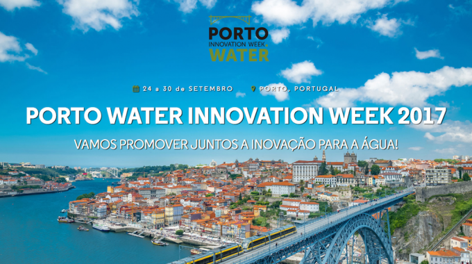 Porto Water Innovation Week Showcases The Most Innovative Solutions In The Water Sector