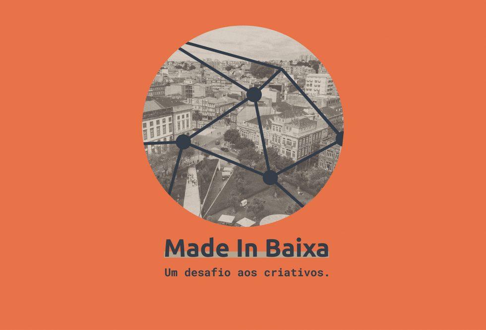 Made In Baixa – Indústria, Cidade E Consumidores Em Sintonia
