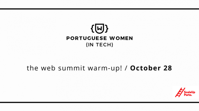 Portuguese Women In Tech, The Web Summit Warm-Up!