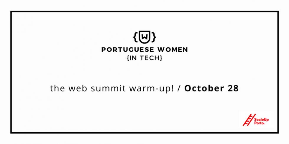 Portuguese Women In Tech, Preparação Para O Web Summit!