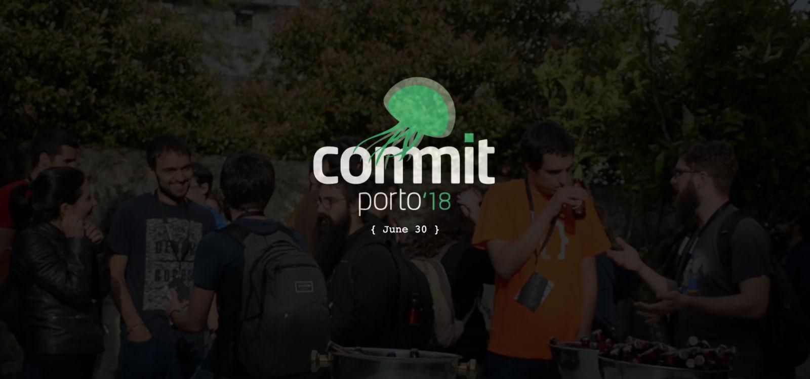 Commit Porto 2018