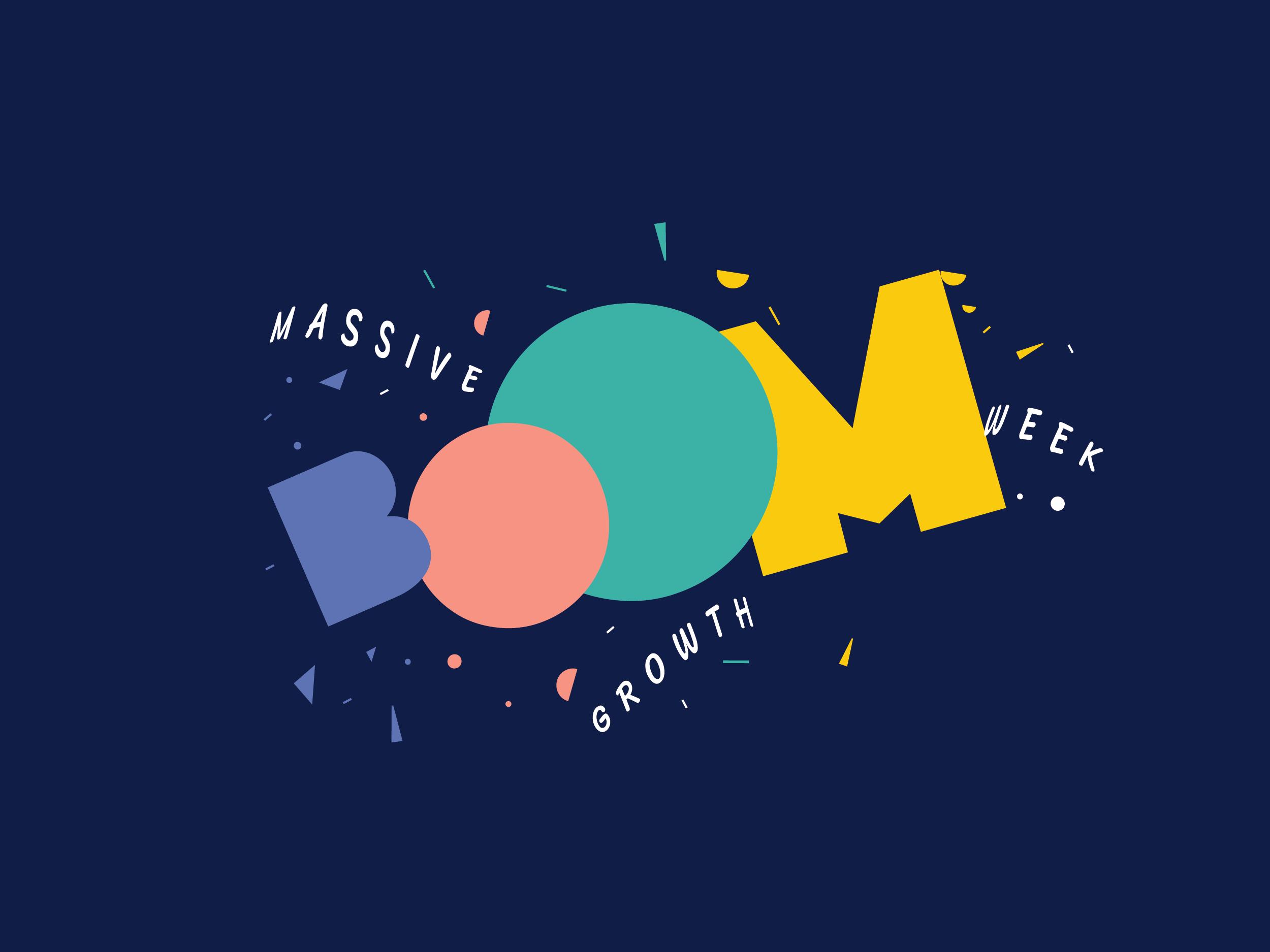 BOOM-massive-growth week