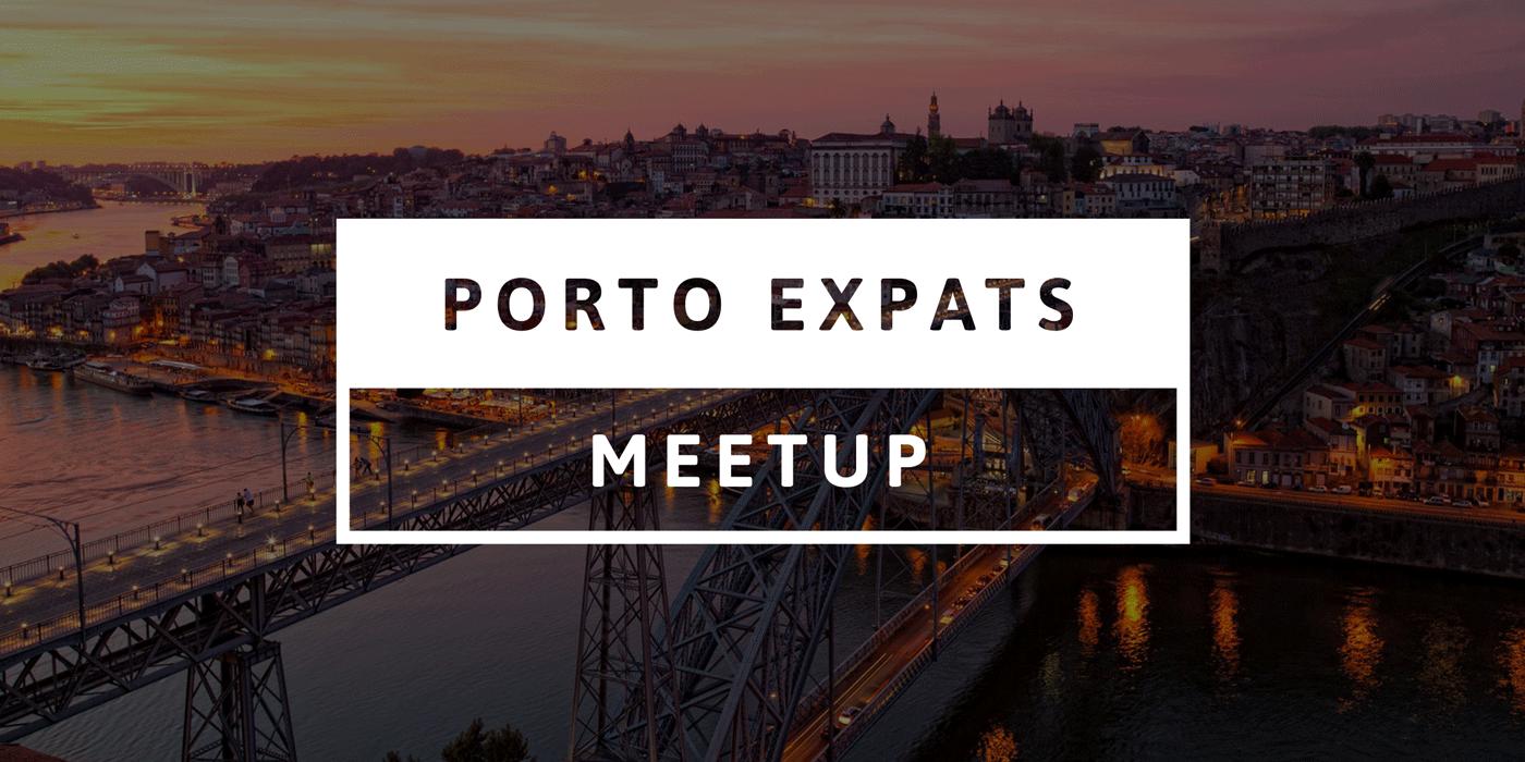 Porto Expats Meetup