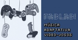 fablab jogos musica