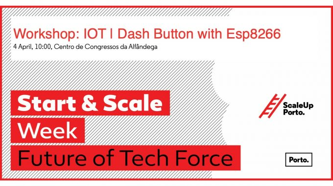 10:00 - 13:00 | Workshop: IoT | Dash Button Com Esp8266